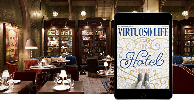 Virtuoso Life – The Hotel Issue
